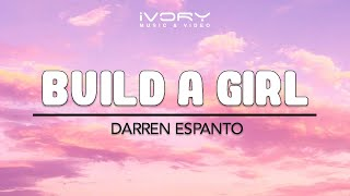 Darren Espanto | Build A Girl | Official Lyric Video