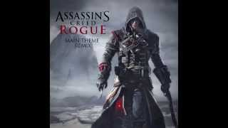 Going Rogue [Assassin's Creed Rogue Theme Remix]