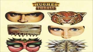 Hughes/Thrall - Hughes/Thrall [Full Album] (Remastered)