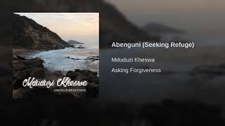 Abenguni (Seeking Refuge)