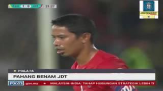 Pahang vs JDT 3 - 1 | Piala FA 2017