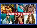 Goodbye 2010's Decade (2010-2019)   Bollywood Hindi Punjabi Musics