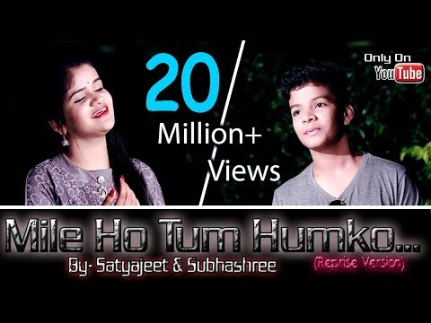 Xxx Mp4 Mile Ho Tum Humko Satyajeet Amp Subhashree Neha Kakkar Amp Tonny Kakkar Reprise Version 3gp Sex