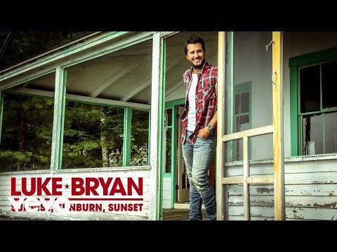 Download Luke Bryan - Sunrise, Sunburn, Sunset (Audio) free