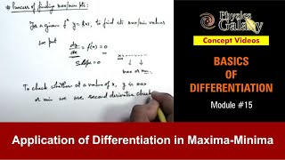 15. Physics | Basics of Differentiation | Application of Differentiation in Maxima-Minima