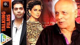 Mahesh Bhatt OPENS UP On Kangana Ranaut | Karan Johar Controversy