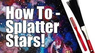 How to Splatter Stars Better in Acrylic Paint Tips and Tricks 🙃🎨  Art Hacks
