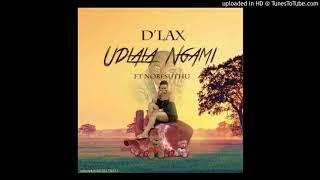 D'lax - Udlala Ngami (ft Nobesuthu)