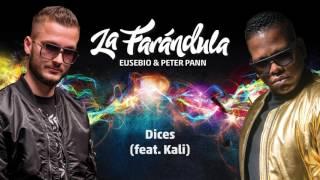 Eusebio & Peter Pann - Dices feat. KALI