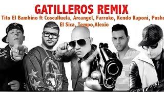 Gatilleros Remix CONFIRMADOS Cosculluela,Farruko,Tempo ft Kendo-Nicky Jam Tumba la Casa-Wisin