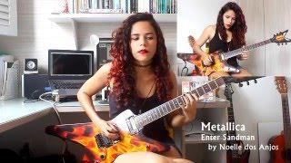 Metallica - Enter Sandman Guitar Cover w/ Solo (by Noelle dos Anjos)