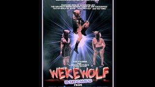 """Movies to Watch on a Rainy Afternoon- """"Werewolf Bitches from Outer Space (2016)"""""""