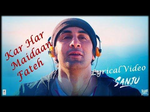 Xxx Mp4 Kar Har Maidaan Fateh Lyrical Video Sanju Ranbir Kapoor Sukhwinder Singh Shreya Ghoshal 3gp Sex