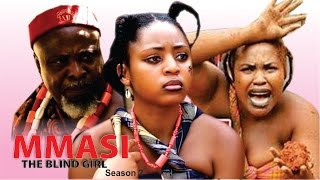 Mmasi The Blind Girl Season 2  - 2016 Latest Nigerian Nollywood Movie