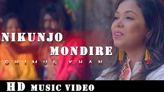 Nikunjo Mondire By Shimul Khan   HD Music Video   Laser Vision