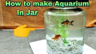 How to make Aquarium in Jar 🐠