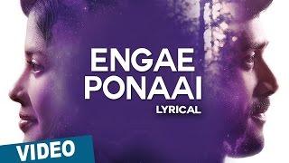 Engae Ponaai Song with Lyrics | Zero | Ashwin | Sshivada | Nivas K Prasanna | Shiv Mohaa