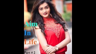 Aim In Life Part # 2