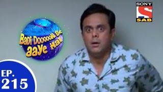 Badi Door Se Aaye Hain - बड़ी दूर से आये है - Episode 215 - 6th April 2015