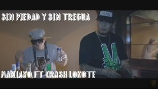 Maniako Ft Crash Lokote (The Poison Kings) Sin Piedad Y Sin Tregua (Vídeo Oficial) Dayper Lc Rap 2