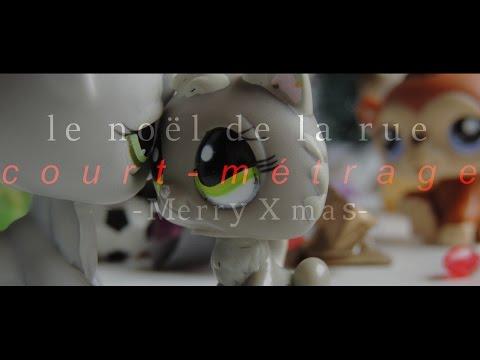 Xxx Mp4 LPS Le Noël De La Rue C O U R T M é T R A G E ♡ Merry Xmas 3gp Sex