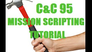 C&C 95 Mission Scripting: Lesson 1- XCC and the basics!