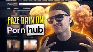 FAZE RAIN ON PORNHUB!!