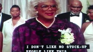 Tyler Perry's Madea's Family Reunion - Hey Why You Not Married Him