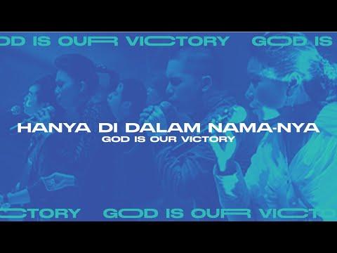 Hanya Di Dalam Nama-Nya (God is Our Victory Official Video Album)