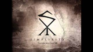 Simplixity - How To Begin ? Tear Off Your Eyelids