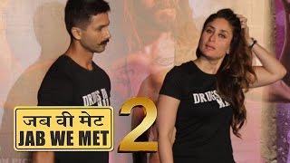 Shahid Kapoor And Kareena Kapoor Khan Talk  About Jab We Met