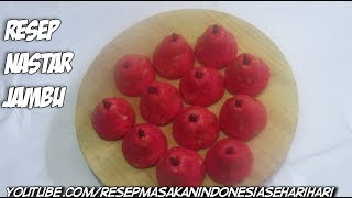 kue kering - resep kue nastar jambu merah