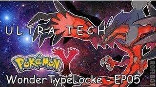 Pokemon Y WonderTypeLocke - EP05:
