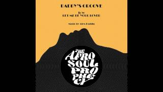 The Afro Soul Prophecy - Let Me Be Your Lover