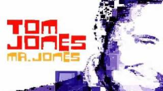 Tom Jones - I (who have nothing) 2002 version