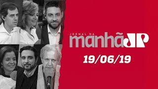 Jornal da Manhã - 19/06/19 - Moro se defende na CCJ/Senado