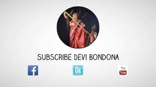 Update Devi Bondona !!! Get Awesome Religious Videos