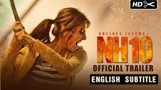 NH10 Official Trailer with English Subtitles | Anushka Sharma | Releasing 13th March