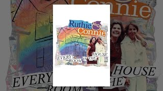 Ruthie & Connie: Every Room in the House - Special Edition