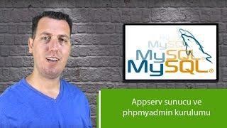MySQL Dersleri - Appserv Sunucu ve PhpMyAdmin Kurulumu