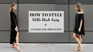 How To Style : LITTLE BLACK DRESS + 4 Staples You Should Own
