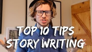Top 10 Story Writing Tips