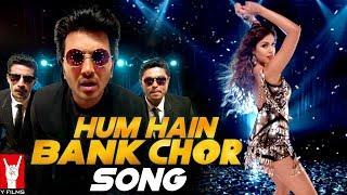 Hum Hain Bank Chor Song   Bank Chor   Riteish Deshmukh   Kailash Kher