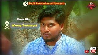 Wrong Treatment||  SK Rayhan Abdullah|| Bangla New Short Film-2018.