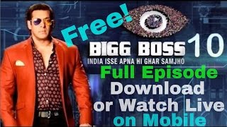 Download or watch Live BiggBoss 10 latest episode and brand new movie  on your Mobile FREE!