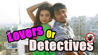 লাভারস অর ডিটেকটিভস | Lovers Or Detectives | ZakiLOVE | Efa Tabassum