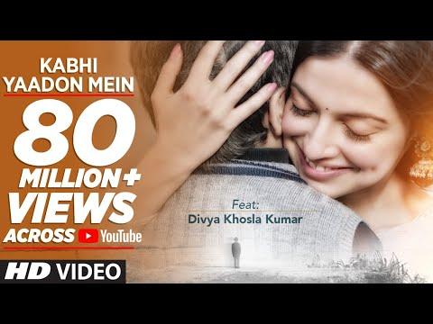 Kabhi Yaadon Mein (Full Video Song) Divya Khosla Kumar   Arijit Singh, Palak Muchhal