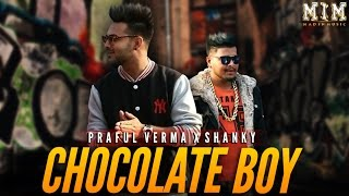 Chocolate Boy BEST SONG | SiD feat. SHANKY | (OFFICIAL VIDEO) 2016