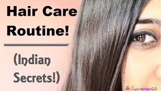 Hair Care Routine - Indian Secrets! - (Damaged Hair Care at Home/ Growth) | Superwowstyle