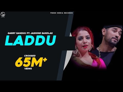 Xxx Mp4 LADDU FULL SONG GARRY SANDHU JASMINE SANDLAS LATEST PUNJABI SONGS 2017 FRESH MEDIA RECORDS 3gp Sex